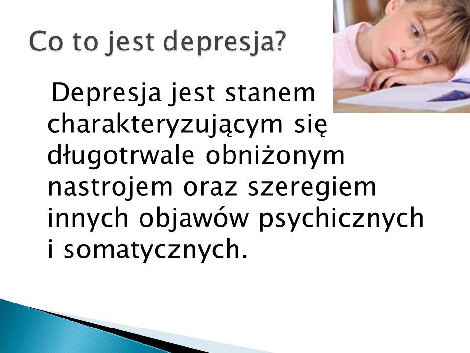 Depresja jest stanem charakteryzującym się długotrwale obniżonym nastrojem oraz szeregiem innych objawów psychicznych i somatycznych.