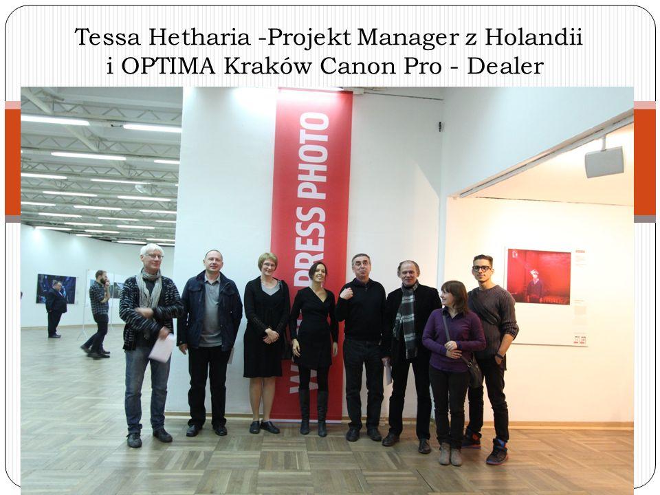 Tessa Hetharia -Projekt Manager z Holandii i OPTIMA Kraków Canon Pro - Dealer
