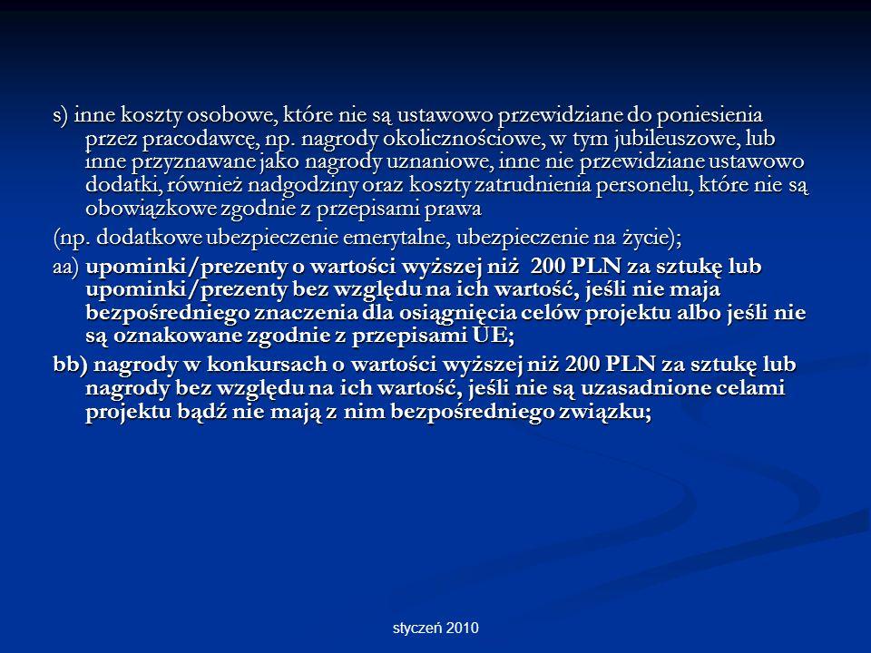 styczeń 2010 s) inne koszty osobowe, które nie są ustawowo przewidziane do poniesienia przez pracodawcę, np.