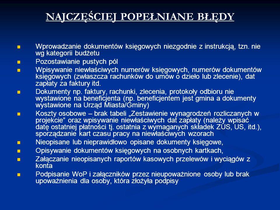 NAJCZĘŚCIEJ POPEŁNIANE BŁĘDY Wprowadzanie dokumentów księgowych niezgodnie z instrukcją, tzn.