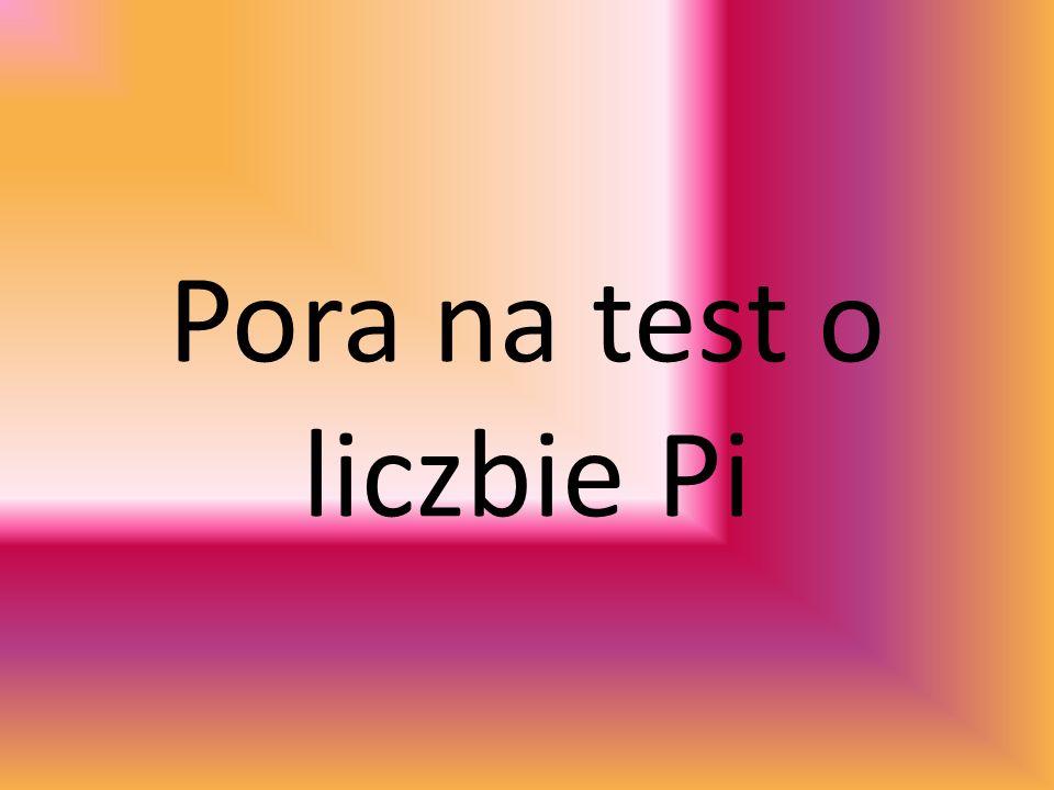 Pora na test o liczbie Pi
