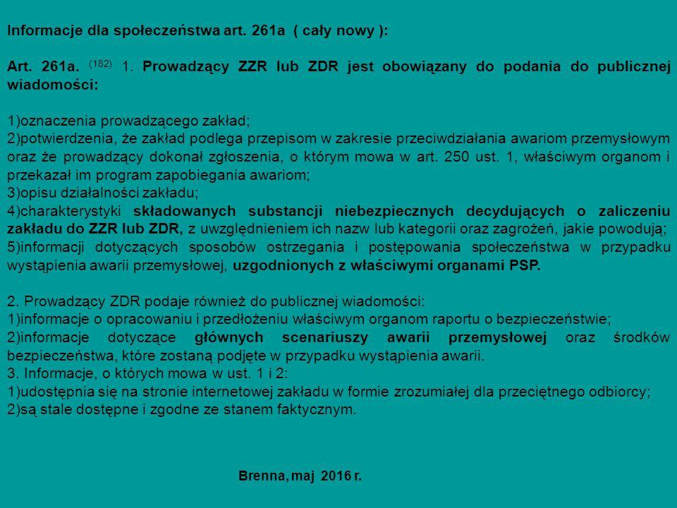 Informacje dla społeczeństwa art. 261a ( cały nowy ): Art.