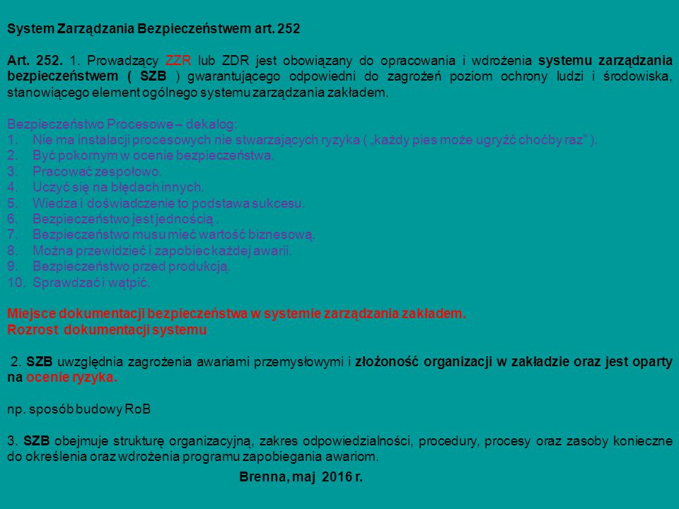 ZDR Raport o bezpieczeństwie ćd art.254 Art. 254.