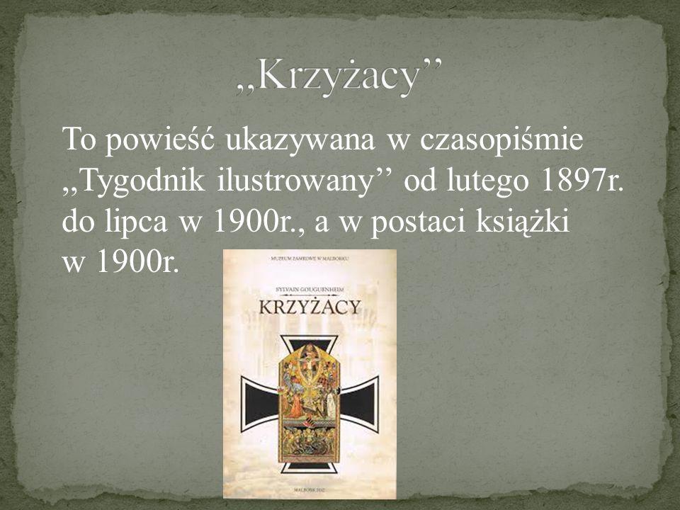 To powieść ukazywana w czasopiśmie,,Tygodnik ilustrowany'' od lutego 1897r. do lipca w 1900r., a w postaci książki w 1900r.