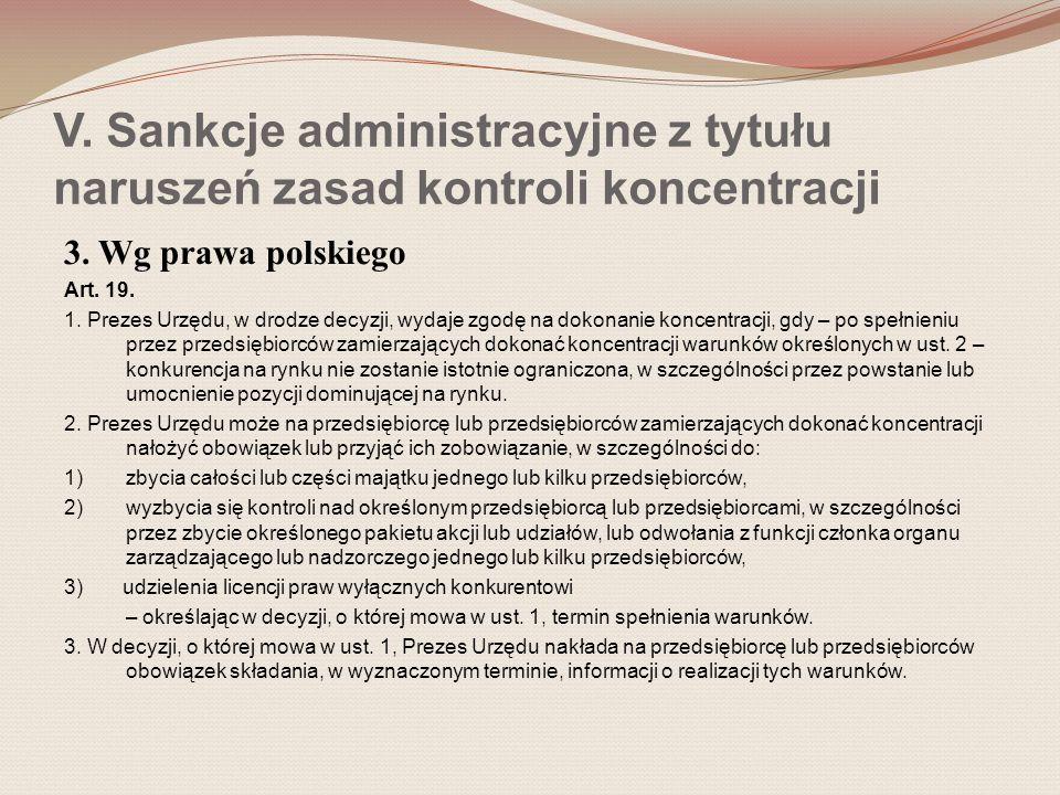 V. Sankcje administracyjne z tytułu naruszeń zasad kontroli koncentracji 3.