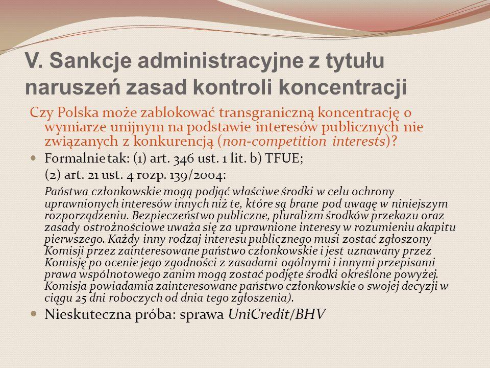 V. Sankcje administracyjne z tytułu naruszeń zasad kontroli koncentracji Czy Polska może zablokować transgraniczną koncentrację o wymiarze unijnym na