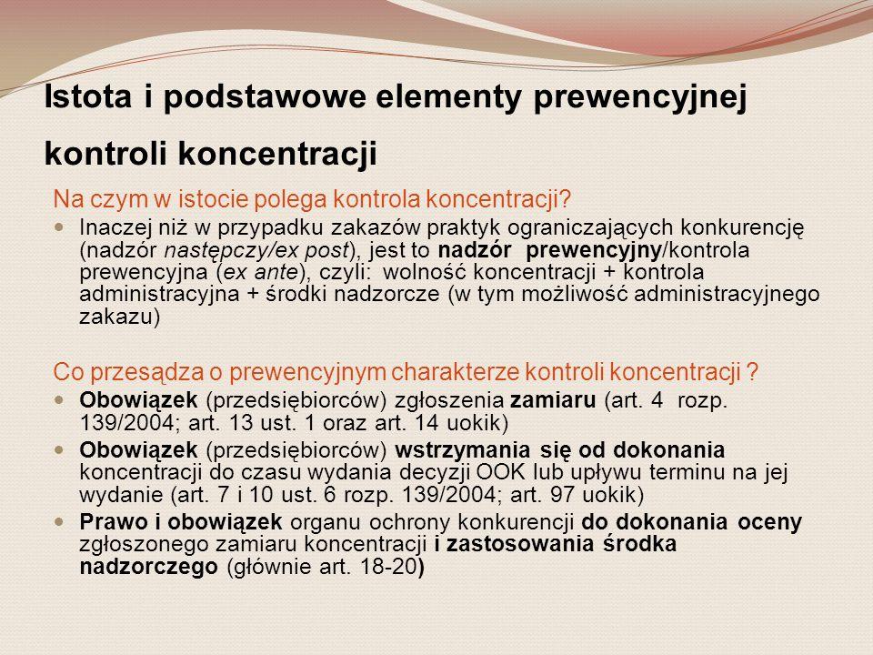 Istota i podstawowe elementy prewencyjnej kontroli koncentracji Jakie są środki ingerencji nadzorczej OOK.