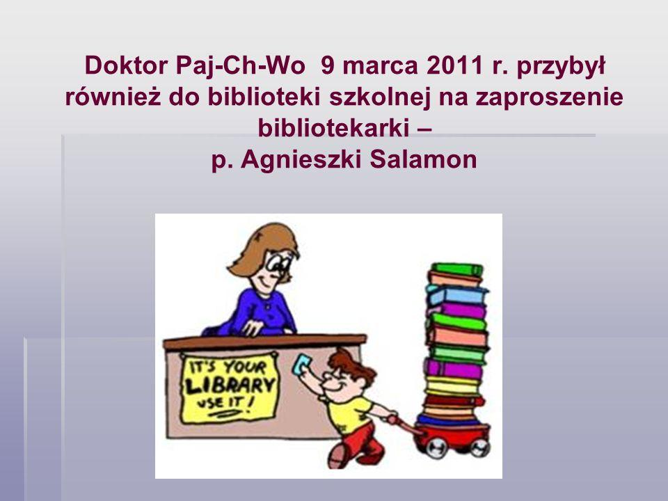 Doktor Paj-Ch-Wo 9 marca 2011 r. przybył również do biblioteki szkolnej na zaproszenie bibliotekarki – p. Agnieszki Salamon