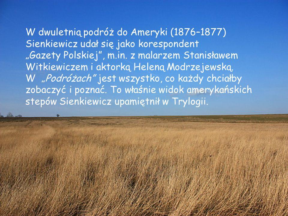 """Henryk Sienkiewicz pisał w """"Listach z podróży do Ameryki : """"New York nie tylko nie zachwycił mnie, ale rozczarował potężnie."""