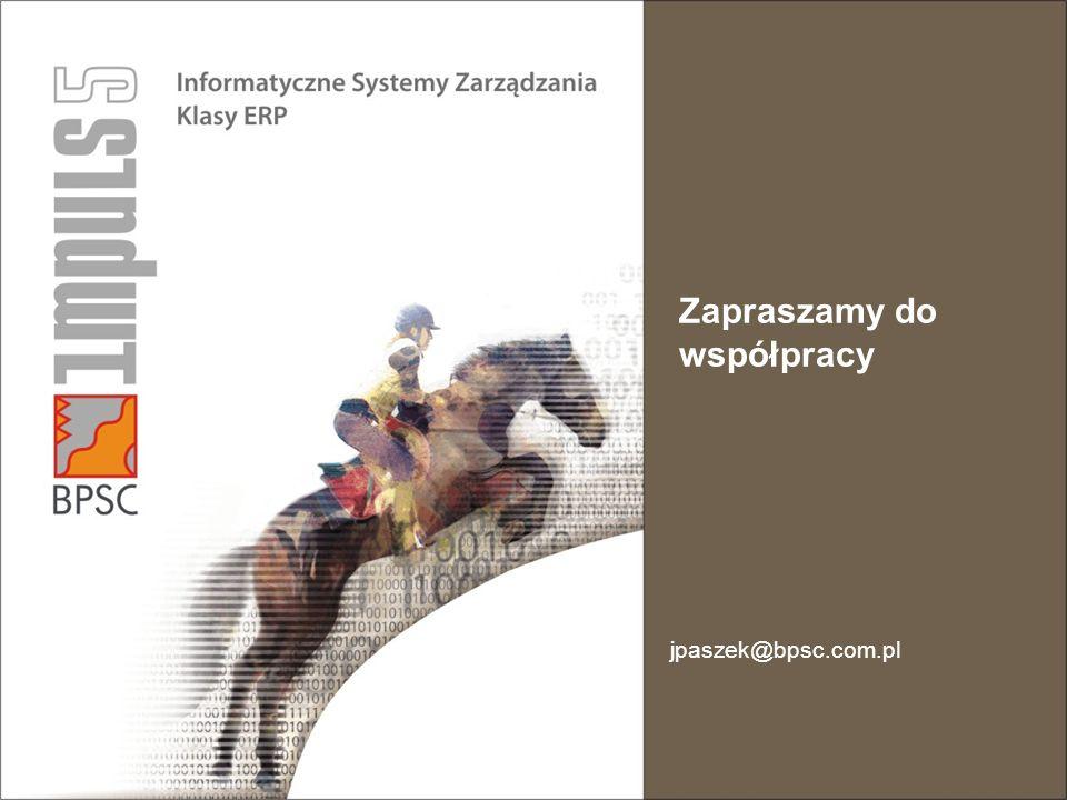 Zapraszamy do współpracy jpaszek@bpsc.com.pl