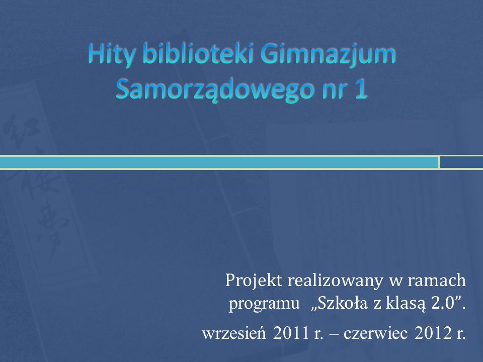 """Projekt realizowany w ramach programu """"Szkoł a z k lasą 2.0 . wrzesień 2011 r. – czerwiec 2012 r."""