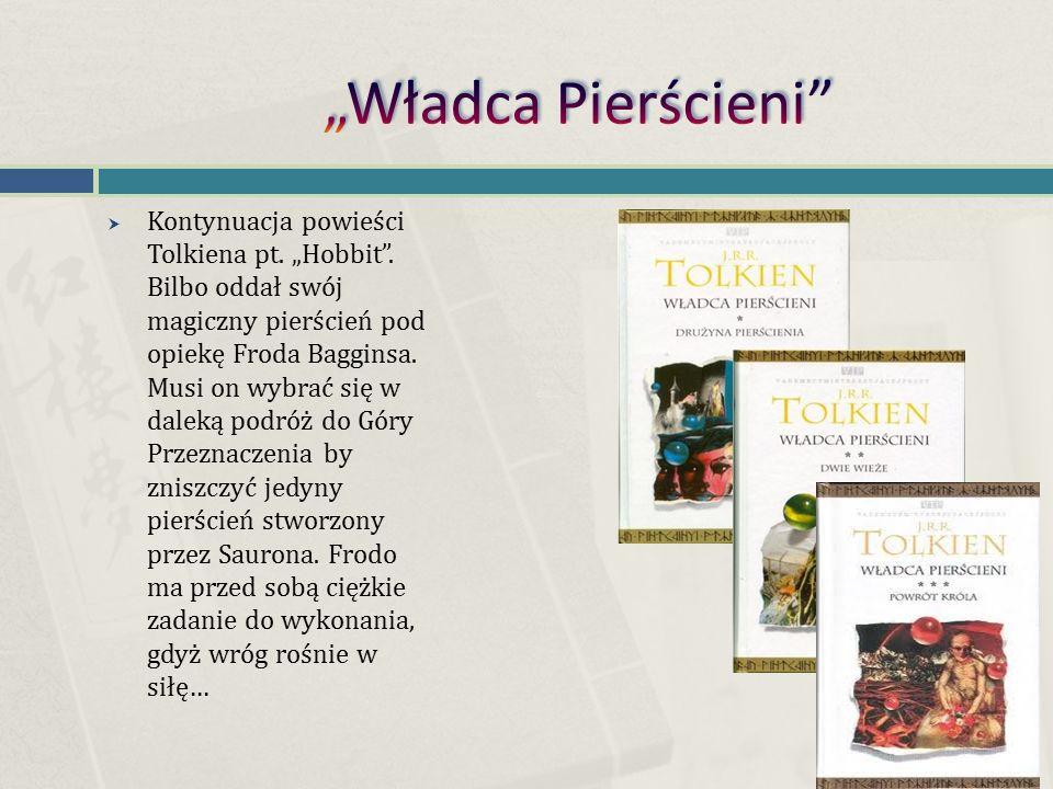 """ Kontynuacja powieści Tolkiena pt. """"Hobbit ."""