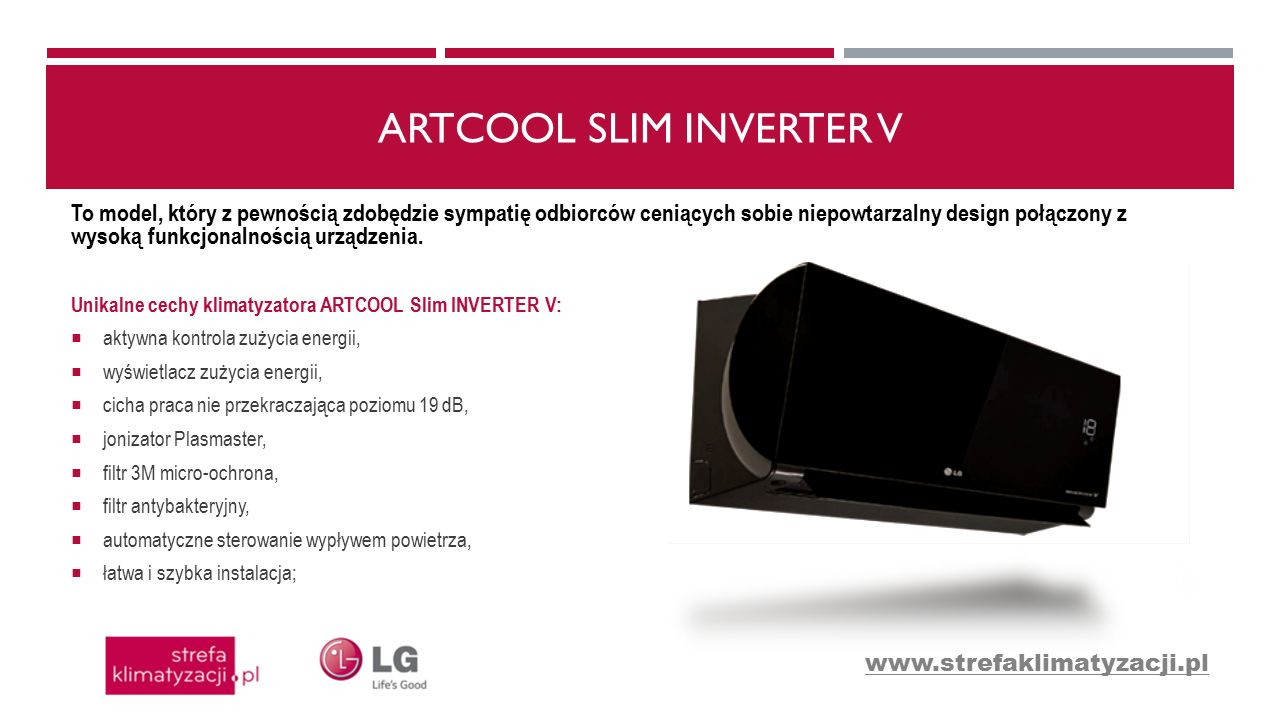 ARTCOOL SLIM INVERTER V Ruchomy panel Stylowe, ciemne lustro panelu uchylane podczas pracy jednostki.