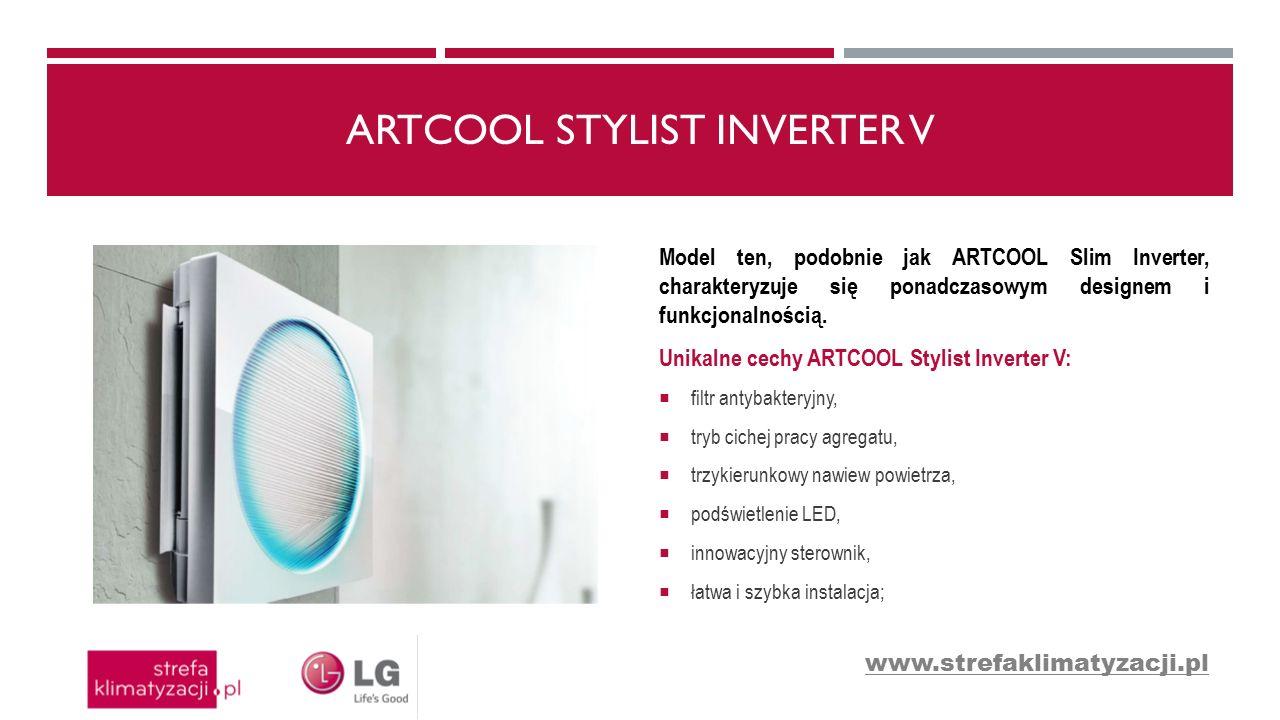 ARTCOOL STYLIST INVERTER V Podświetlenie LED Kolor podświetlenia dostosowany na przykład do temperatury nawiewanego powietrza.
