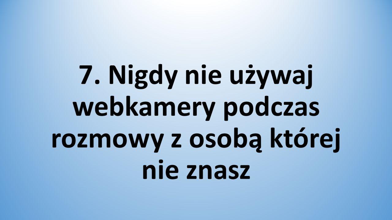 8. Nie odpowiadaj na zaczepki w sieci