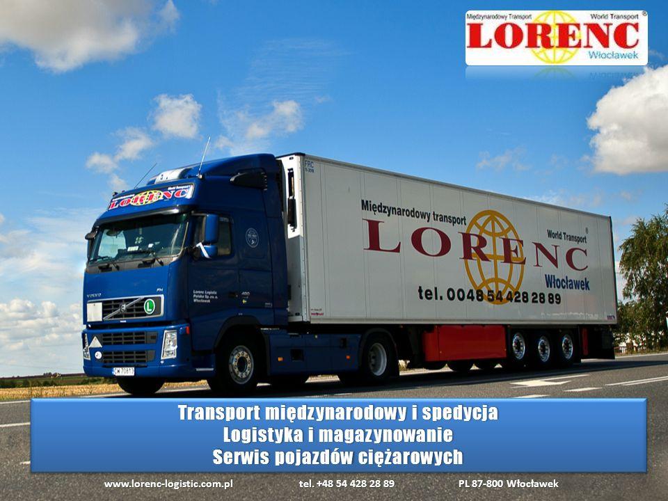 o 2009 Lorenc Logistic Polska rozpoczyna działalność o 2012Otwarcie własnego Serwisu dla Pojazdów Ciężarowych o 2014Certyfikacja ISO 9001:2008 o 2016Zakup gruntu pod budowę kompleksowej bazy transportowej www.lorenc-logistic.com.pl tel.