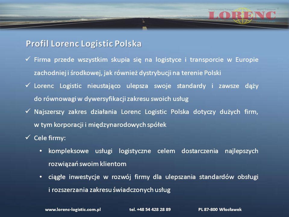 Firma przede wszystkim skupia się na logistyce i transporcie w Europie zachodniej i środkowej, jak również dystrybucji na terenie Polski Lorenc Logistic nieustająco ulepsza swoje standardy i zawsze dąży do równowagi w dywersyfikacji zakresu swoich usług Najszerszy zakres działania Lorenc Logistic Polska dotyczy dużych firm, w tym korporacji i międzynarodowych spółek Cele firmy: kompleksowe usługi logistyczne celem dostarczenia najlepszych rozwiązań swoim klientom ciągłe inwestycje w rozwój firmy dla ulepszania standardów obsługi i rozszerzania zakresu świadczonych usług www.lorenc-logistic.com.pl tel.