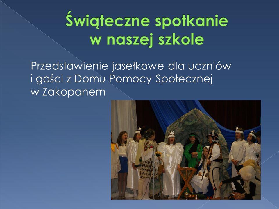 Przedstawienie jasełkowe dla uczniów i gości z Domu Pomocy Społecznej w Zakopanem