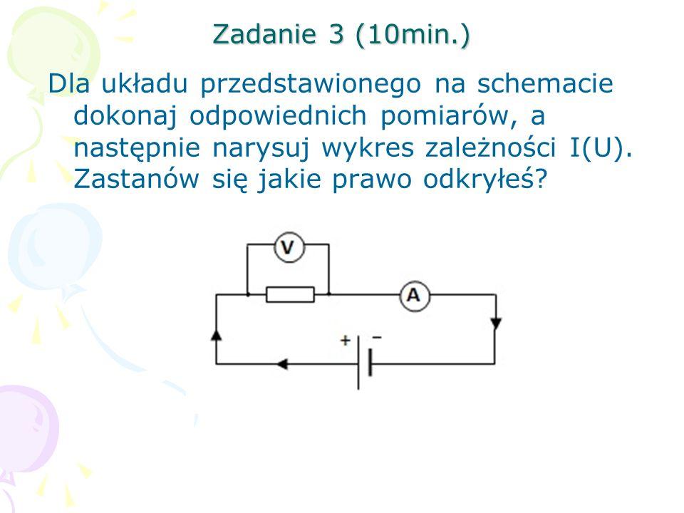 Zadanie 3 (10min.) Dla układu przedstawionego na schemacie dokonaj odpowiednich pomiarów, a następnie narysuj wykres zależności I(U). Zastanów się jak