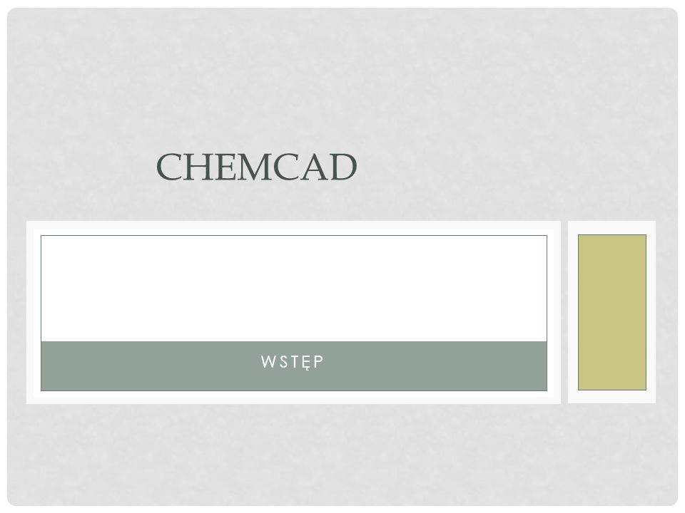 SKŁAD PAKIETU CHEMCAD 5.X ChemCAD CC-BATCH CC-ReACS CC-DCOLUMN CC-THERM CC-PROPS CC-LANPS