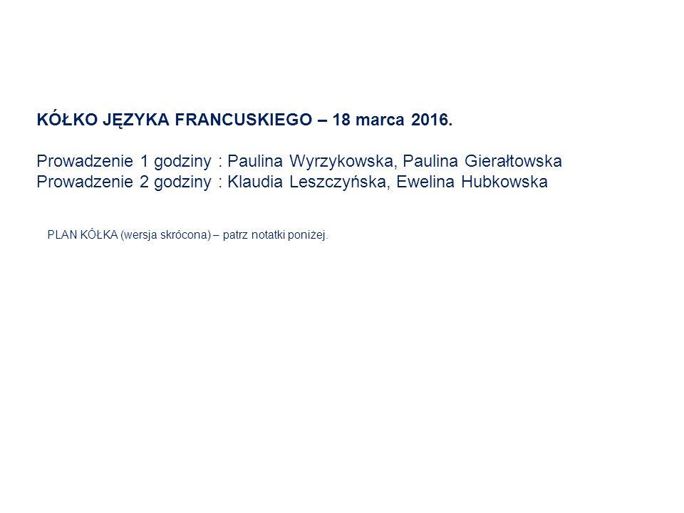 KÓŁKO JĘZYKA FRANCUSKIEGO – 18 marca 2016.