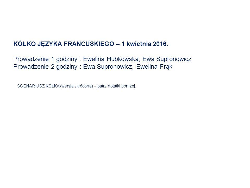 KÓŁKO JĘZYKA FRANCUSKIEGO – 1 kwietnia 2016.