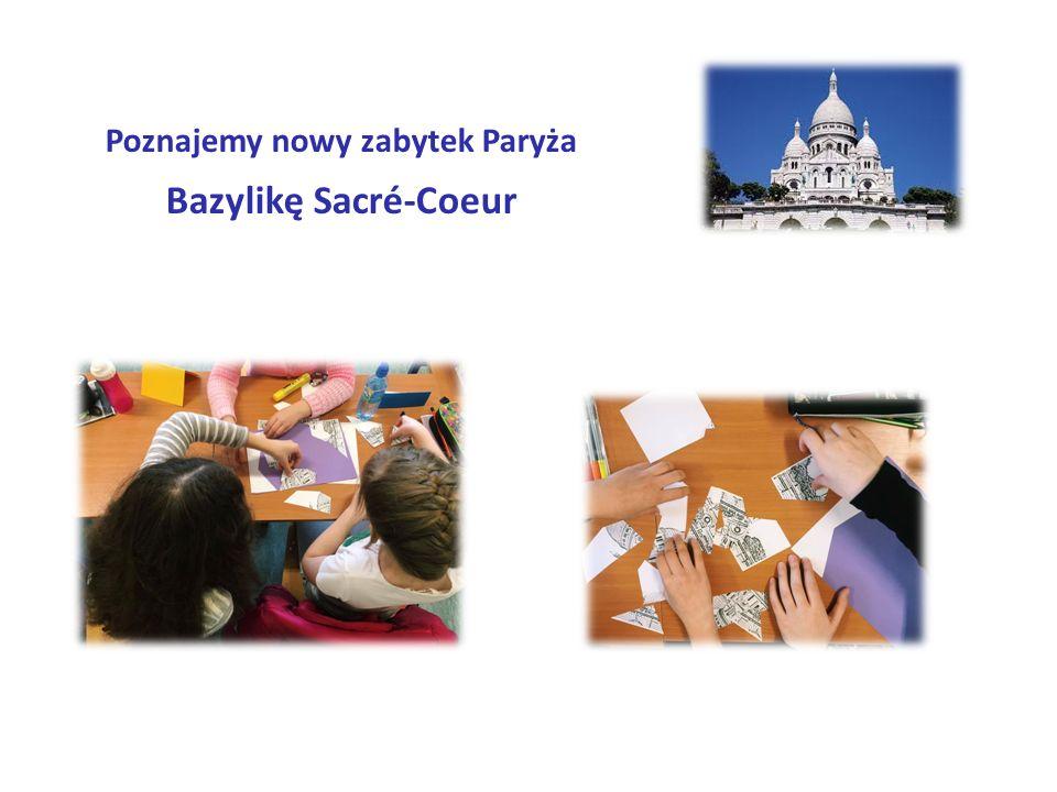 Poznajemy nowy zabytek Paryża Bazylikę Sacré-Coeur