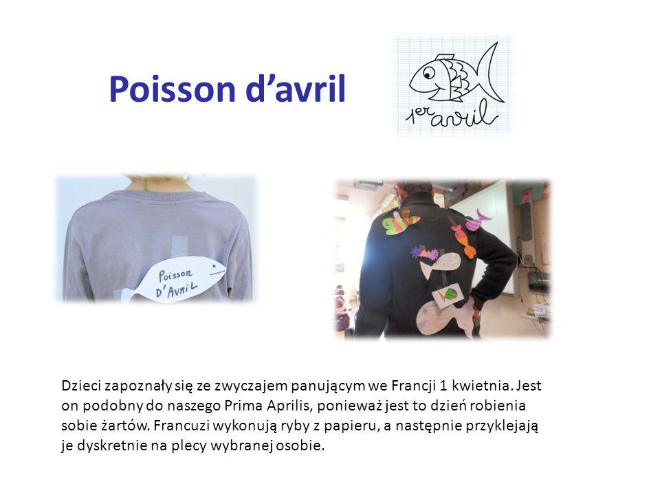 Poisson d'avril Dzieci zapoznały się ze zwyczajem panującym we Francji 1 kwietnia.