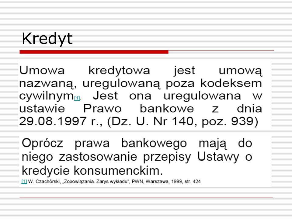 Formy zabezpieczeń osobistych  Cesja wierzytelności  Gwarancja bankowa  Poręczenie według prawa cywilnego  Poręczenie wekslowe  Przystąpienie do długu  Ubezpieczenie  Weksel własny in blanco