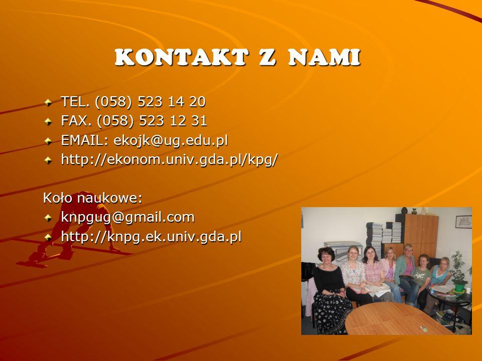 KONTAKT Z NAMI TEL. (058) 523 14 20 FAX.