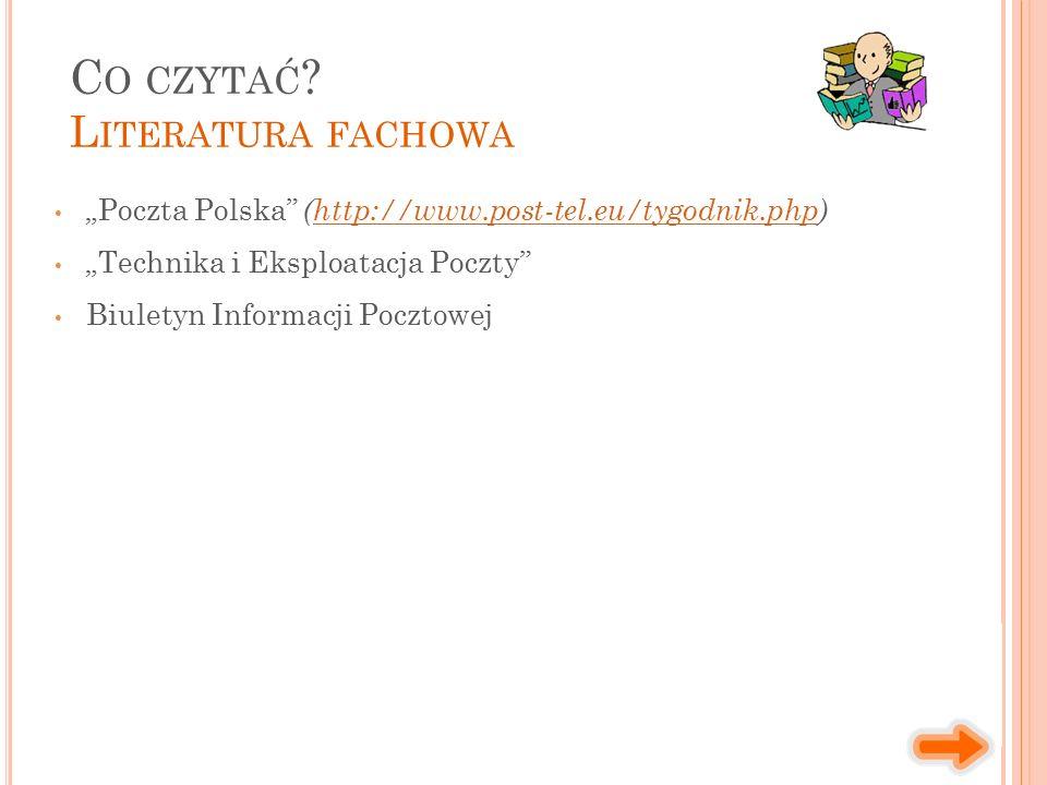 """""""Poczta Polska (http://www.post-tel.eu/tygodnik.php)http://www.post-tel.eu/tygodnik.php """"Technika i Eksploatacja Poczty Biuletyn Informacji Pocztowej C O CZYTAĆ ."""