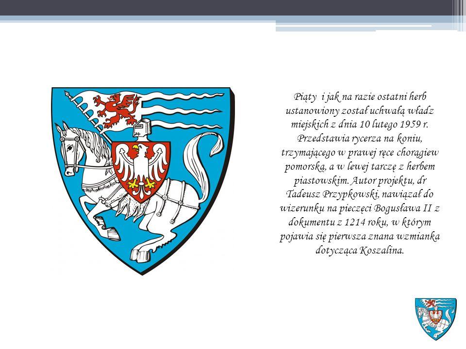 Piąty i jak na razie ostatni herb ustanowiony został uchwałą władz miejskich z dnia 10 lutego 1959 r.