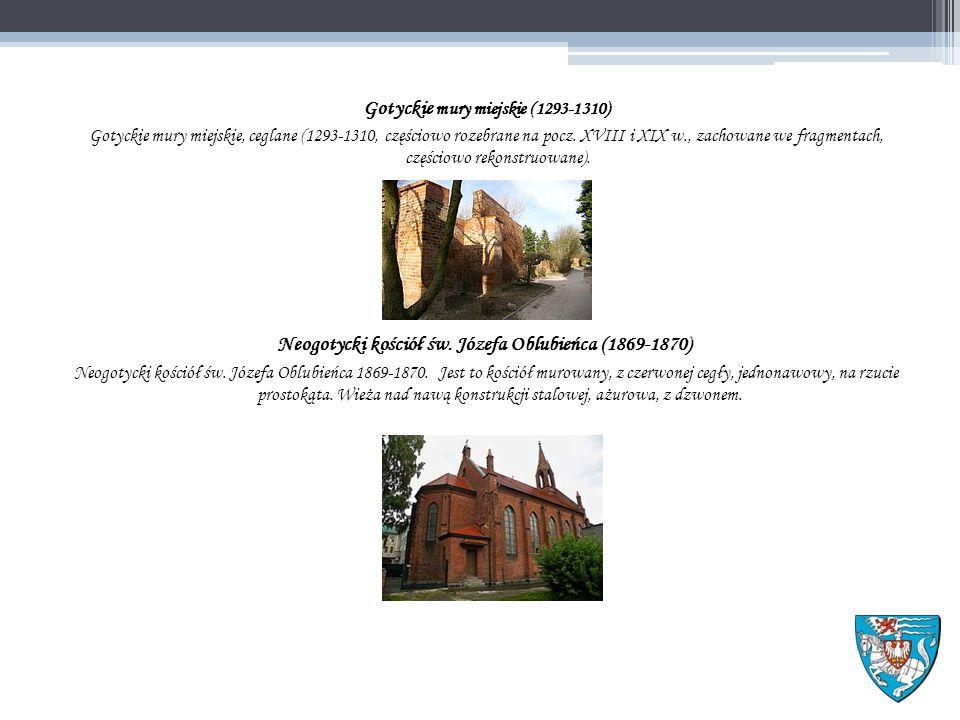 Gotyckie mury miejskie (1293-1310) Gotyckie mury miejskie, ceglane (1293-1310, częściowo rozebrane na pocz.