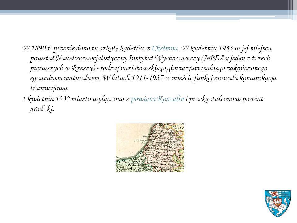 W 1890 r. przeniesiono tu szkołę kadetów z Chełmna.