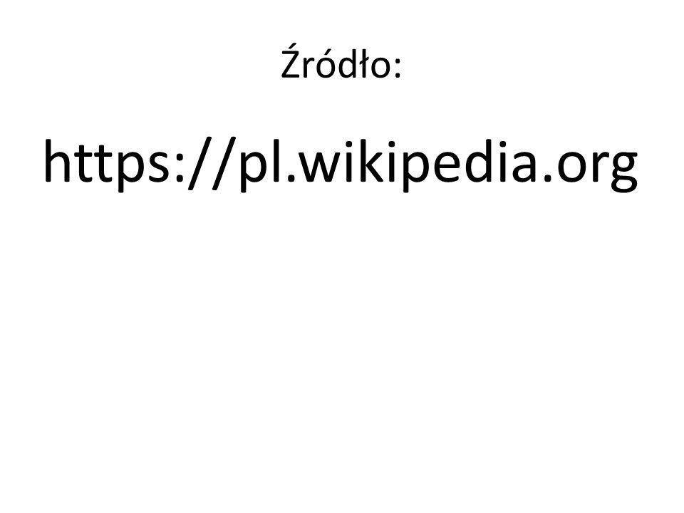 Źródło: https://pl.wikipedia.org