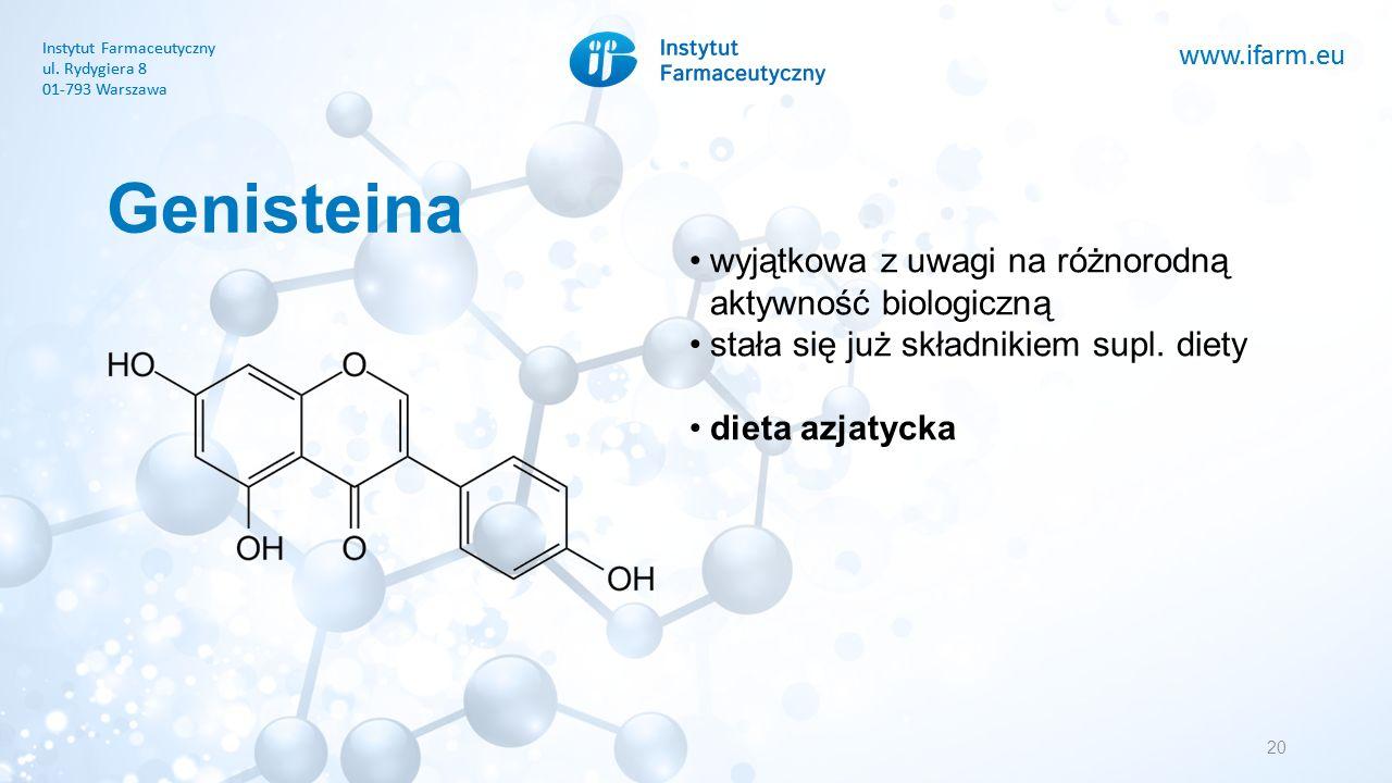 www.ifarm.eu Instytut Farmaceutyczny ul. Rydygiera 8 01-793 Warszawa www.ifarm.eu Instytut Farmaceutyczny ul. Rydygiera 8 01-793 Warszawa Genisteina 2