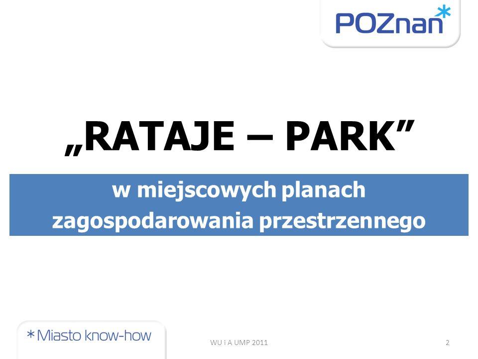 """2 """"RATAJE – PARK w miejscowych planach zagospodarowania przestrzennego"""