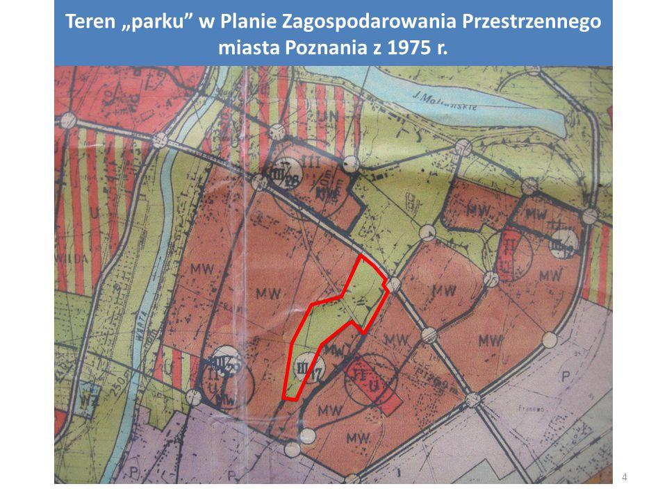 """WU i A UMP 20115 Teren """"parku w Miejscowym Planie Ogólnym Zagospodarowania Przestrzennego miasta Poznania z 1994 r."""