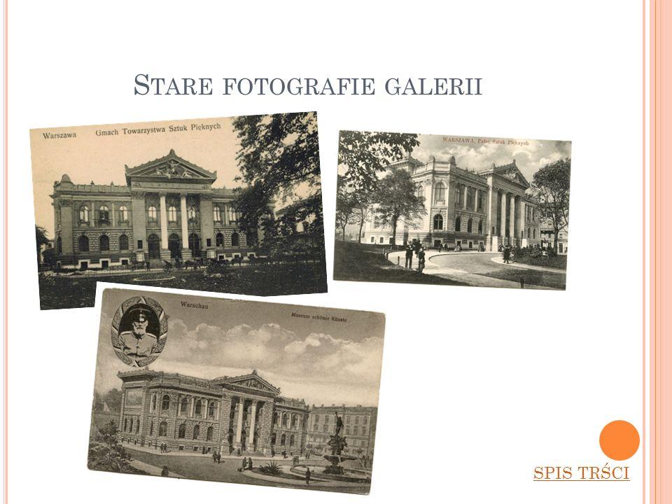 S TARE FOTOGRAFIE GALERII SPIS TRŚCI
