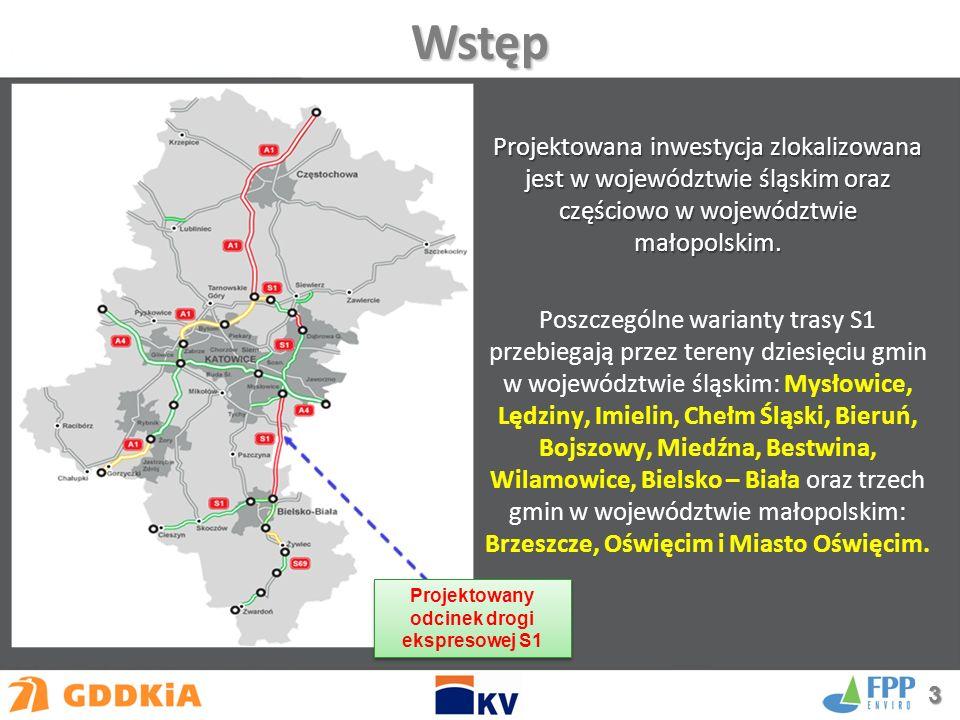 Projektowana inwestycja zlokalizowana jest w województwie śląskim oraz częściowo w województwie małopolskim.