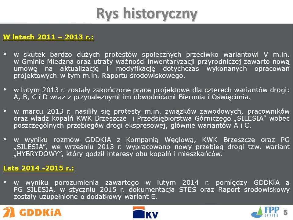 W latach 2011 – 2013 r.: w skutek bardzo dużych protestów społecznych przeciwko wariantowi V m.in.