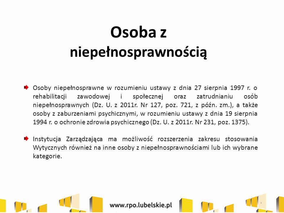 Osoba z niepełnosprawnością Osoby niepełnosprawne w rozumieniu ustawy z dnia 27 sierpnia 1997 r.