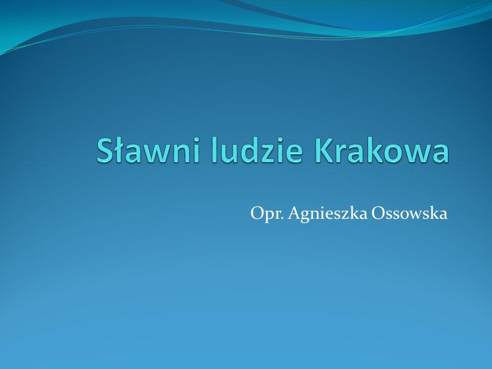 Opr. Agnieszka Ossowska