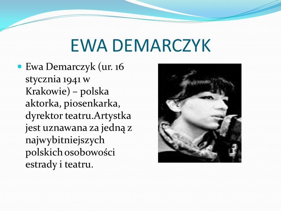 EWA DEMARCZYK Ewa Demarczyk (ur.