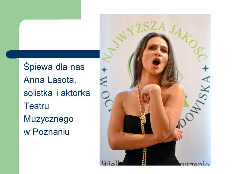 Śpiewa dla nas Anna Lasota, solistka i aktorka Teatru Muzycznego w Poznaniu
