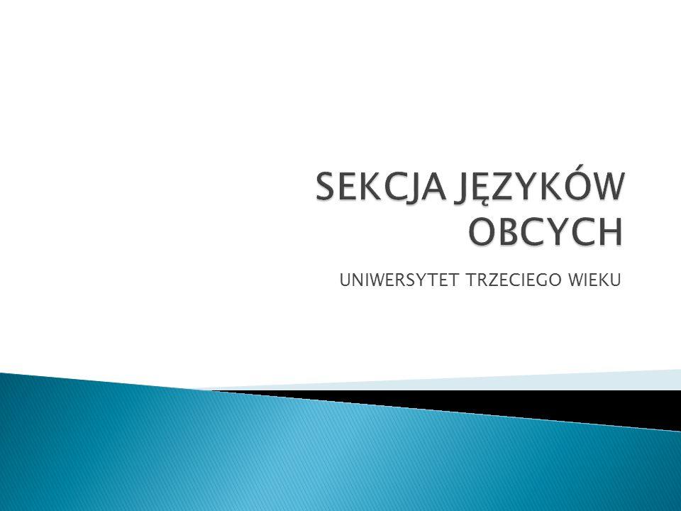 Koordynator Sekcji Język ó w Obcych w roku akademickim 2012/2013 - kol.
