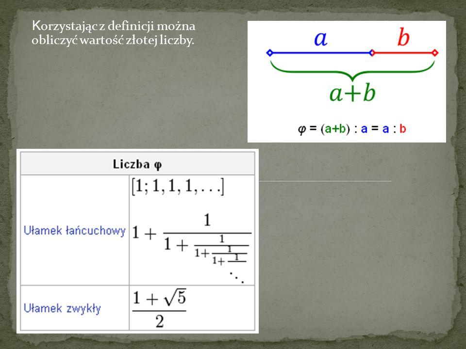 K orzystając z definicji można obliczyć wartość złotej liczby.