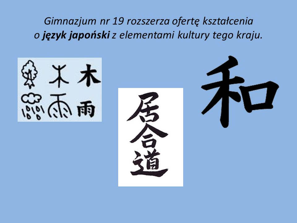 Gimnazjum nr 19 rozszerza ofertę kształcenia o język japoński z elementami kultury tego kraju.