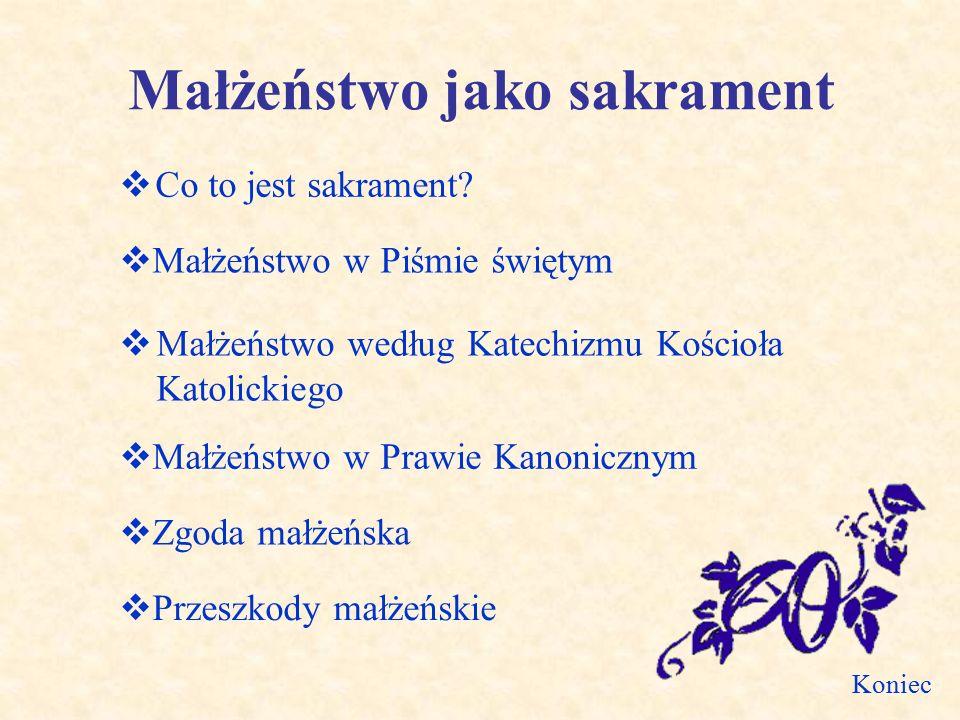 Małżeństwo jako sakrament  Co to jest sakrament.
