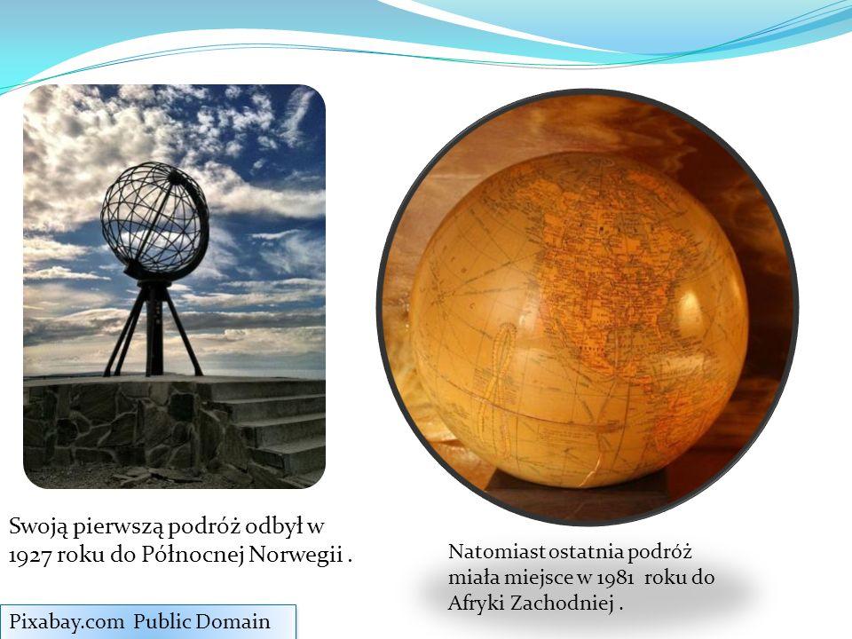 Swoją pierwszą podróż odbył w 1927 roku do Północnej Norwegii. Pixabay.com Public Domain Natomiast ostatnia podróż miała miejsce w 1981 roku do Afryki